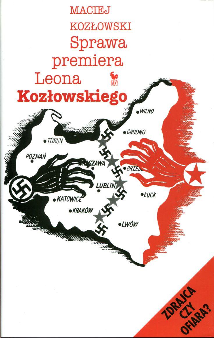 """""""Sprawa premiera Leona Kozłowskiego"""" Maciej Kozłowski Cover by Andrzej Barecki Published by Wydawnictwo Iskry 2005"""