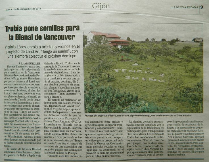 artciculo de Jose Luis Arguelles en el diario regional LNE sobre nuestro proyecto I Have a Dream que estamos desarrollando en la finca de PACA. International collaborative project for Vancouver Biennale 201516. idea Swetta Bhattad http://pacaproyectosartisticos.com/living-landscape/proyectos-en-curso/i-have-a-dream/