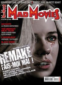 Mad Movies n°206, mars 2008. LES FILMS : Mutants. The Midnight Meat Train. L'Orphelinat. Sisters. Black Sheep Dossier remake. Gérardmer 2008. Carrière Uwe Boll.