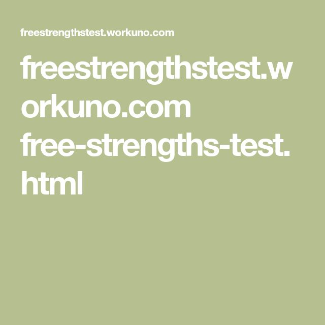 freestrengthstest.workuno.com free-strengths-test.html