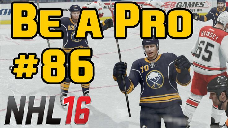 NHL 16 Gameplay Be a Pro Ep. 86 Islanders @ Sabres