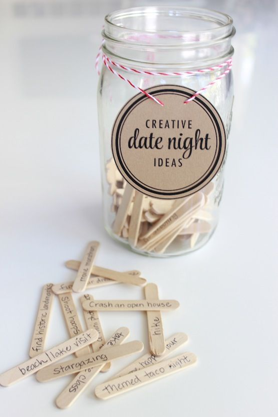 "Create your own ""Creative Date Night Ideas"" jar"