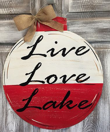 Another great find on #zulily! 'Live Love Lake' Buoy Door Hanger #zulilyfinds