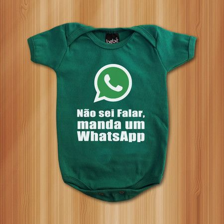 Body Não Sei Falar, Manda Um Whatsapp - Roupas De Bebês Divertidas e Engraçadas