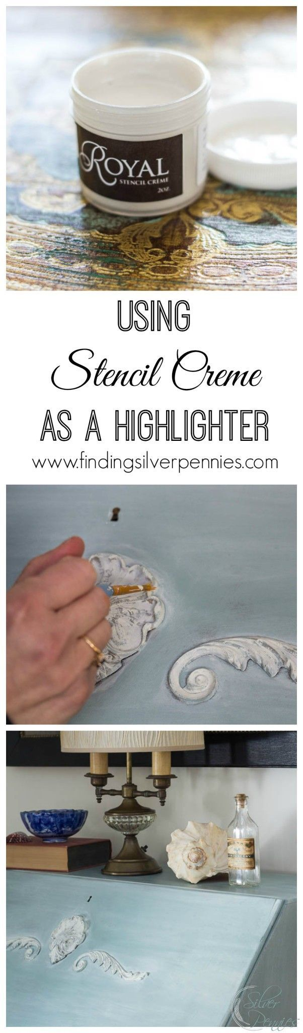 Using Royal stencil creme as highlighter for Chalk Paint painted furniture DIY projects - via Finding Silver Pennies - Royal Design Studio stencils and  paint supplies