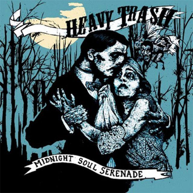 """"""" Midnight Soul Serenade"""" by Heavy Trash"""