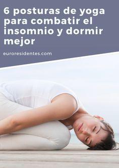 6 posturas de yoga para combatir el insomnio y dormir mejor Healthy Sleeping Positions, Health Fitness, Positivity, Gym, Poses, Ideas Para, Cardio, Shape, Mariana