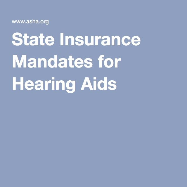 State Insurance Mandates for Hearing Aids