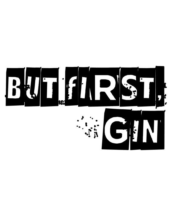 but first gin print gin and tonic gin poster by CraftyCowDesign