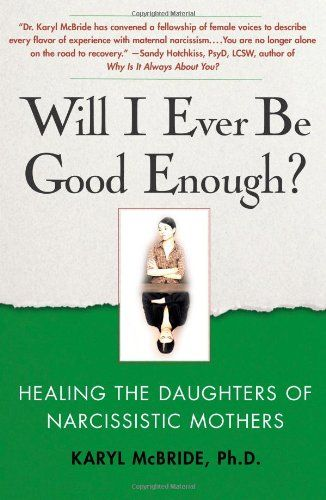 Will I Ever Be Good Enough?: Healing the Daughters of Narcissistic Mothers by Karyl McBride http://www.amazon.co.uk/dp/1439129436/ref=cm_sw_r_pi_dp_oS.Iwb1GVFVTX