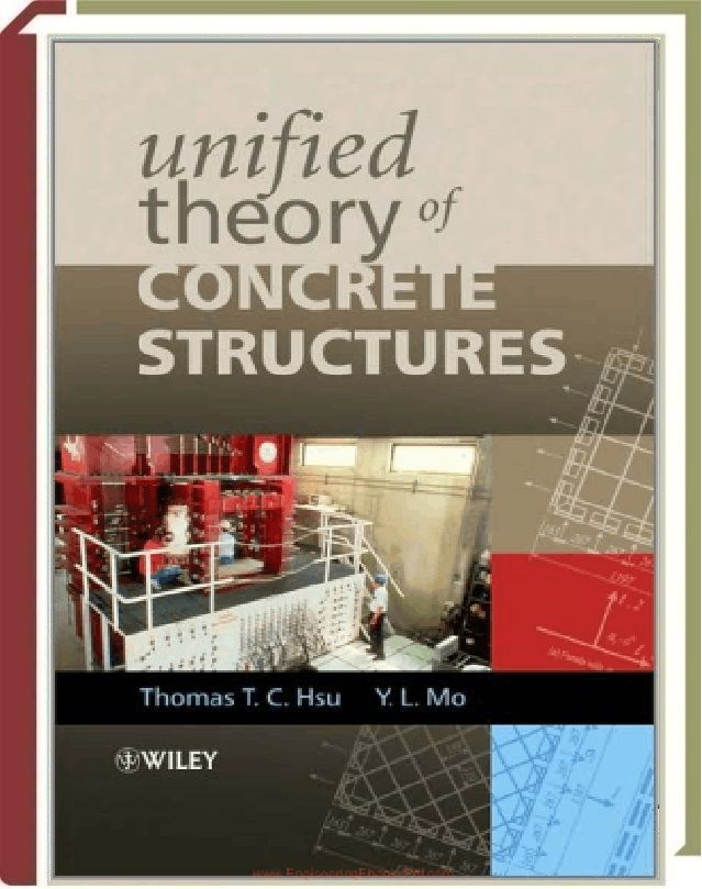 Unified Theory Of Concrete Structures By Thomas T  C  Hsu