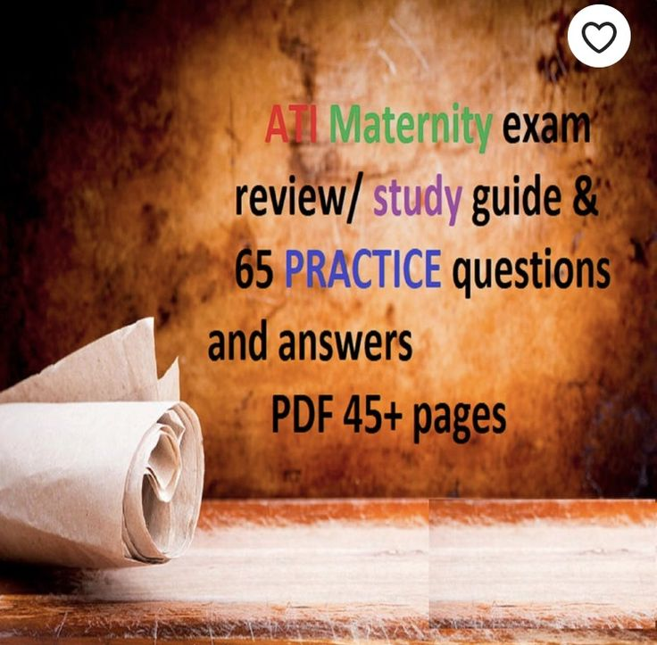 Ati maternity exam review study guide maternity