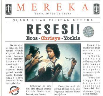 #5 Resesi | 1983 | Penata Musik: Eros Djarot, Yockie Suryo Prayogo