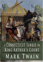 A Connecticut Yankee in King Arthur's Court by Mark Twain – Free eBook on Read Print