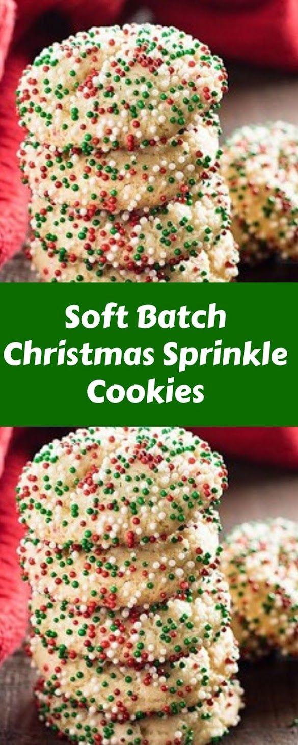 Soft Batch Christmas Sprinkle Cookies Christmas Cookies