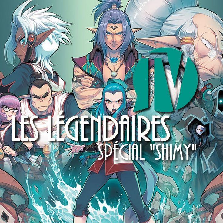 """Les Légendaires TV - Bonus N°3 : Spécial """"Shimy"""""""