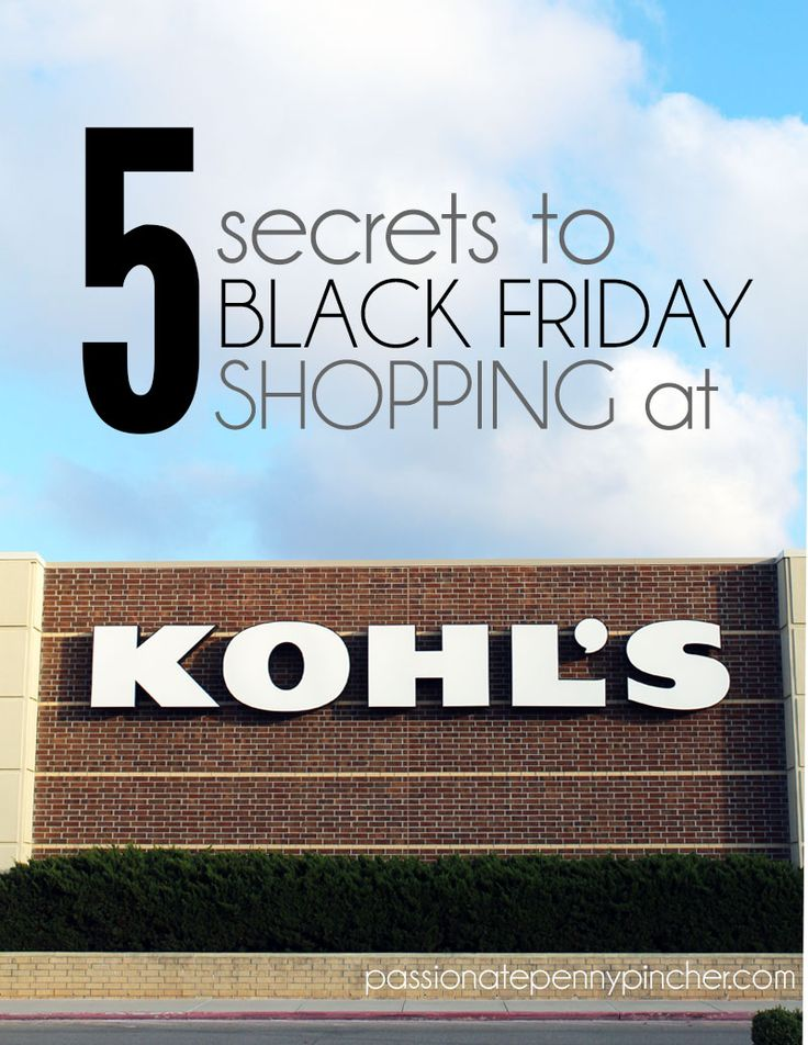5 Secrets to Black Friday Shopping at Kohl's. Passionate Penny Pincher is the #1 source printable & online coupons! Get your promo codes or coupons & save.