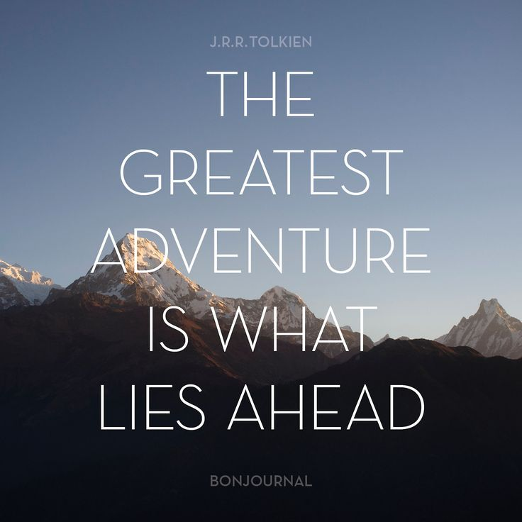 Quotes On Adventure: We're Embarking On An Exciting Journey. It's Not Going To