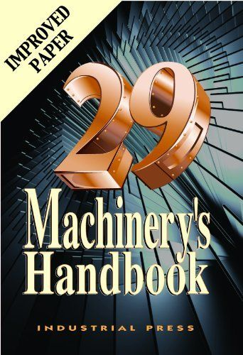 Machinery's Handbook, 29th by Erik Oberg, (Hardcover) $70.48 (OWN)