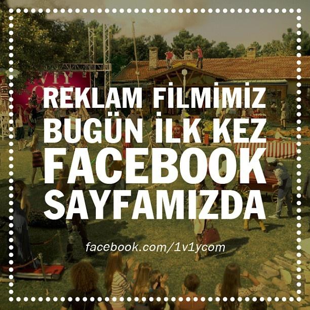 Reklam filmimiz bugün ilk kez Facebook sayfamızda! www.facebook.com/1v1ycom - @1v1ycom- #webstagram