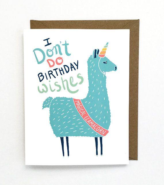 Grappige verjaardagskaart - sarcastische verjaardagskaart met Lama, Unicorn, Llamacorn, verjaardag kaart voor hem of haar of vriend   Ik doe niet