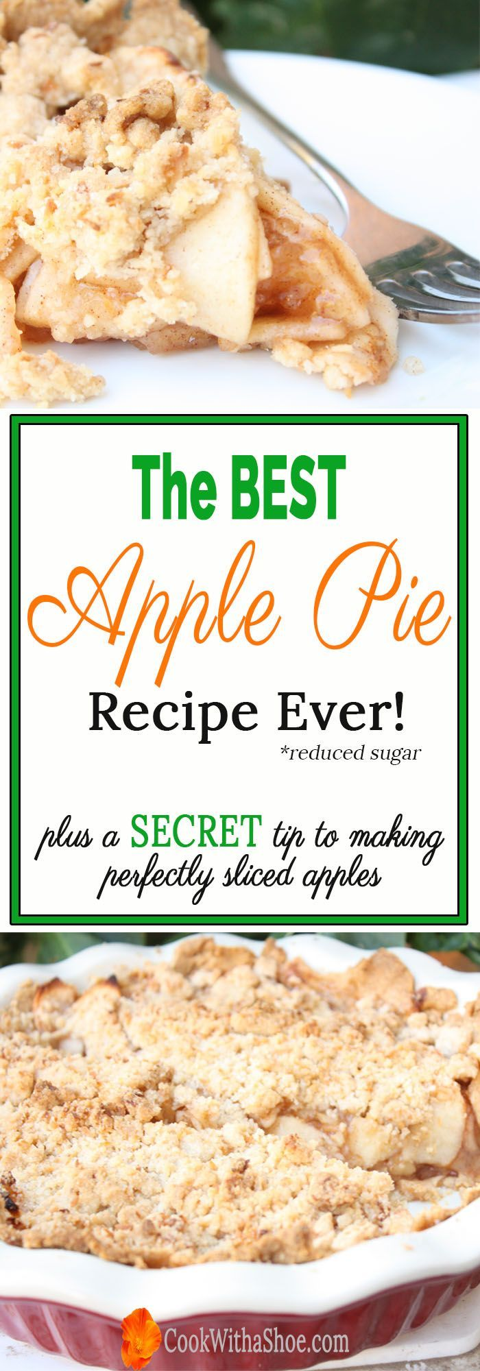 best apple pie recipe | apple pie | pie | reduced sugar apple pie | delicious apple pie with crumb topping | printable recipe | apple | pie | Cook With a Shoe