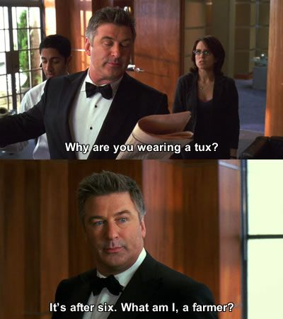 The classic line from 30 Rock. Ah, Liz Lemon and Jack Donaghy. Two of the best characters in TV history. Farewell 30 Rock. twas a good 7 year run