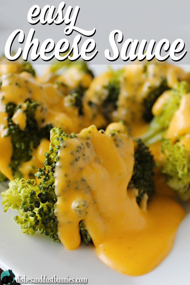 Easy Cheese Sauce from dishesanddustbunnies.com Use this on steamed broccoli or even on nachos!