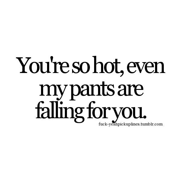 pick up lines ❤ liked on Polyvore featuring quotes, words, fillers, text, pick up lines, phrase and saying