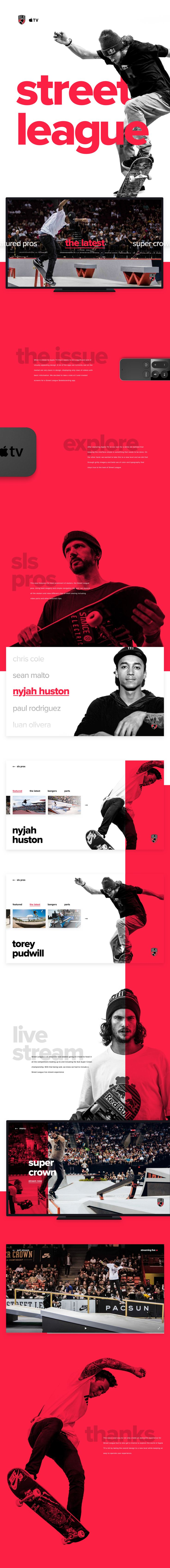 This was a cool way to not only create an awesome experience for Street League but to also get a chance to explore the world of Apple TV a bit by taking the overall design to a new level while keeping an easy to operate user experience.