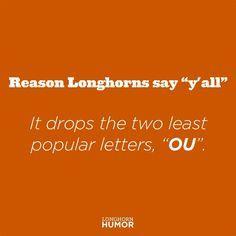 Makes sense, doesn't it? #OUsucks #RedRiverRivalry #HookEm #Longhorns