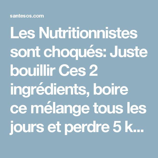Les Nutritionnistes sont choqués: Juste bouillir Ces 2 ingrédients, boire ce mélange tous les jours et perdre 5 kg en seulement 7 jours! (RECETTE) | Santé SOS