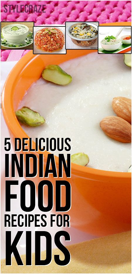 5 Must Try Sanjeev Kapoor Recipes For Kids Food KidsIndian