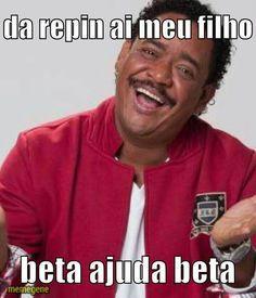 #BETA é assim #BETA é assim #BETA é assim