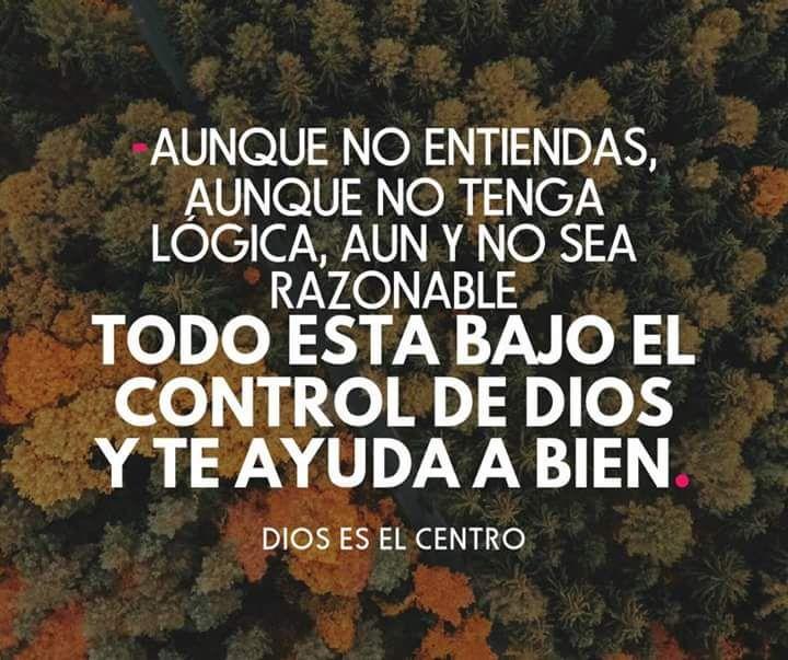 Dios es quien siempre esta ahí para ayudarte, ora.