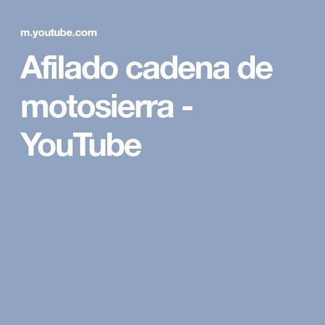 Afilado cadena de motosierra - YouTube