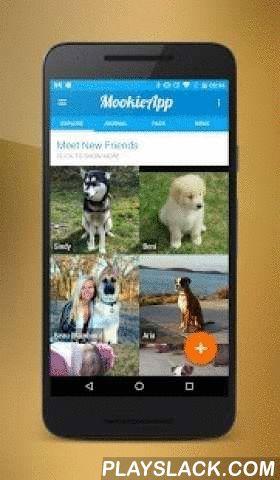 Mookie - Dog Diary  Android App - playslack.com ,  Mookie - Dog Diary is een mooie en eenvoudige honden dagboek gemaakt voor jou, je hond en je vrienden.Gebruik Mookie - Dog Diary om de memorabele momenten van je hond vast te leggen en te delen, nieuwe mensen met honden te ontmoeten en nieuwe plekken te ontdekken.De belangrijkste feature van de app is een tijdlijn van gebeurtenissen in het leven van je hond. Je kunt verhalen en foto's posten, en locaties van je favoriete plekken op de kaart…