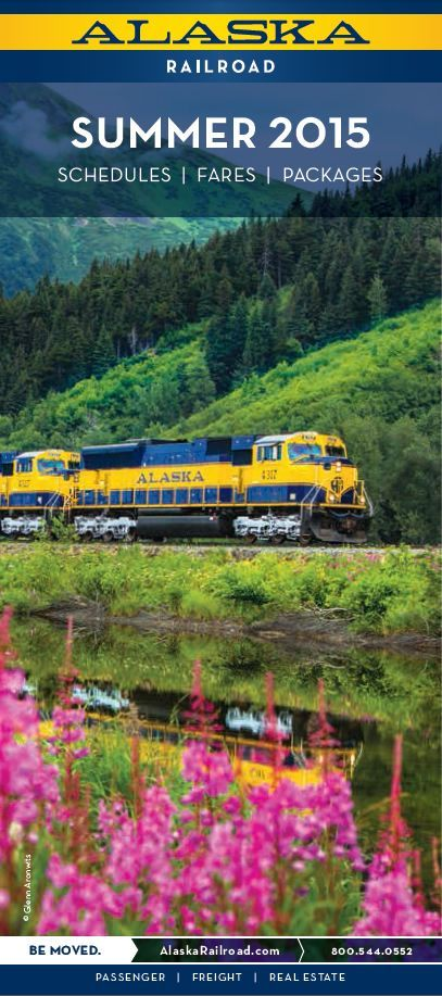 ~~Your Ticket to an Incredible Alaska Journey, travel Alaska this summer by rail ~ Summer 2015 Schedule | Alaska Railroad Corporation~~
