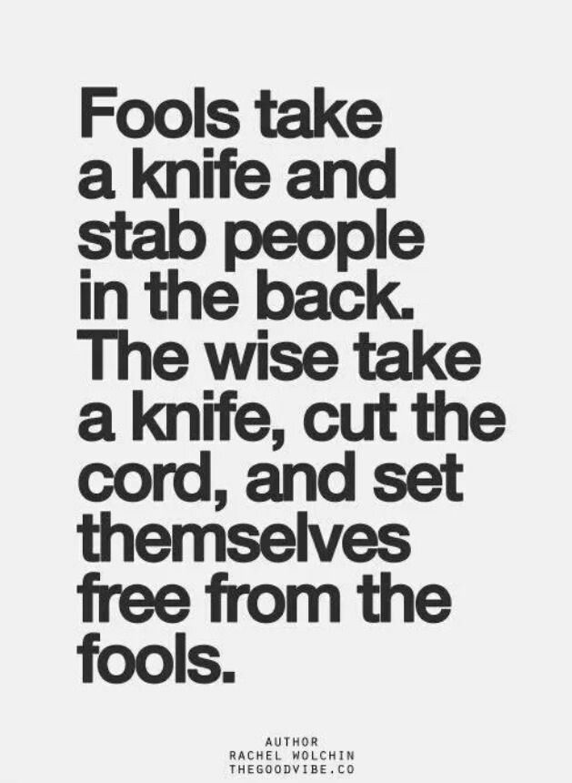 It's so nice to be free from the fools...                                                                                                                                                                                 More