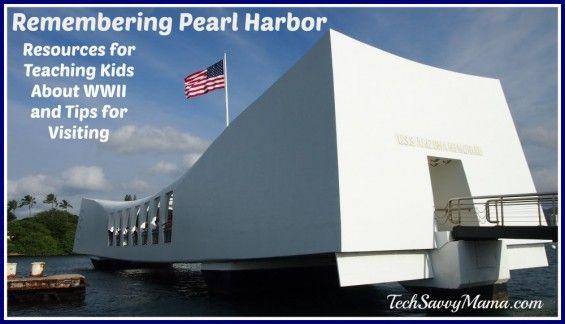 Remember Pearl Harbor: Teaching Kids about WWII and Tips for Visiting Pearl Harbor