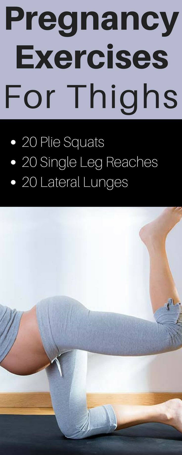 Pregnancy exercises to tone the thighs.  No gym required.