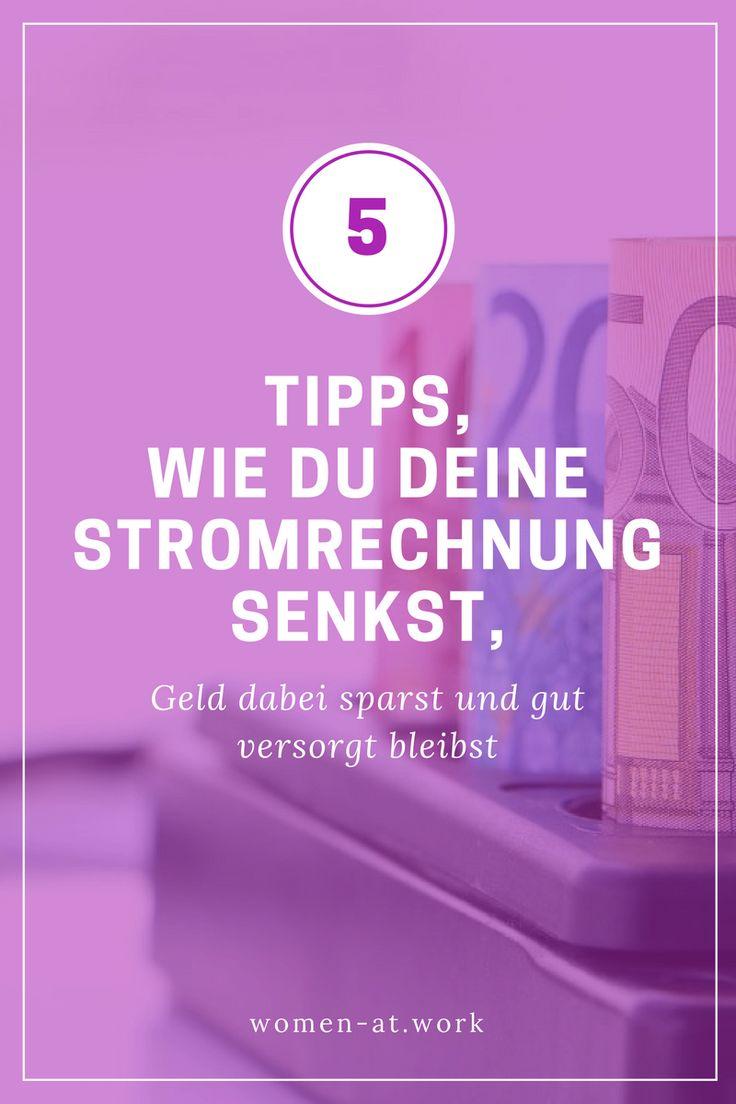 5 Tipps, wie du deine Stromrechnung senkst, aber gut versorgst bleibst
