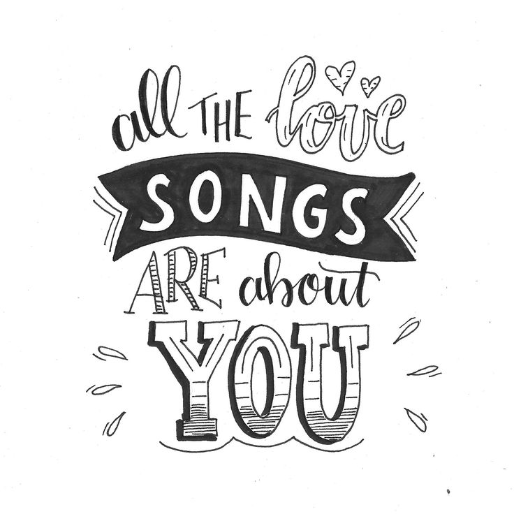 All the love songs are about you B&W