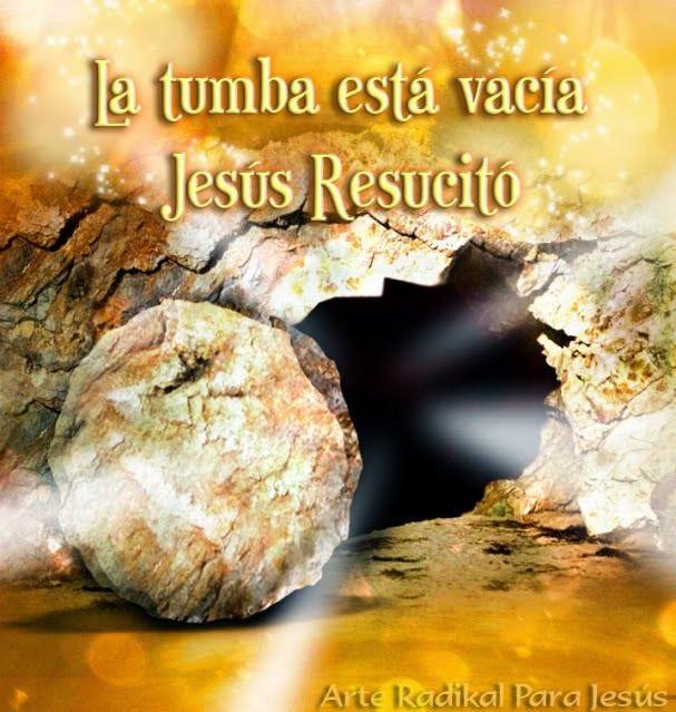 La imagen de hoy dice: La tumba está vacía, Jesús Resucitó   ¡Qué día tan especial ¡Si nospusiéramosa pensar que marcó un antes y un de...