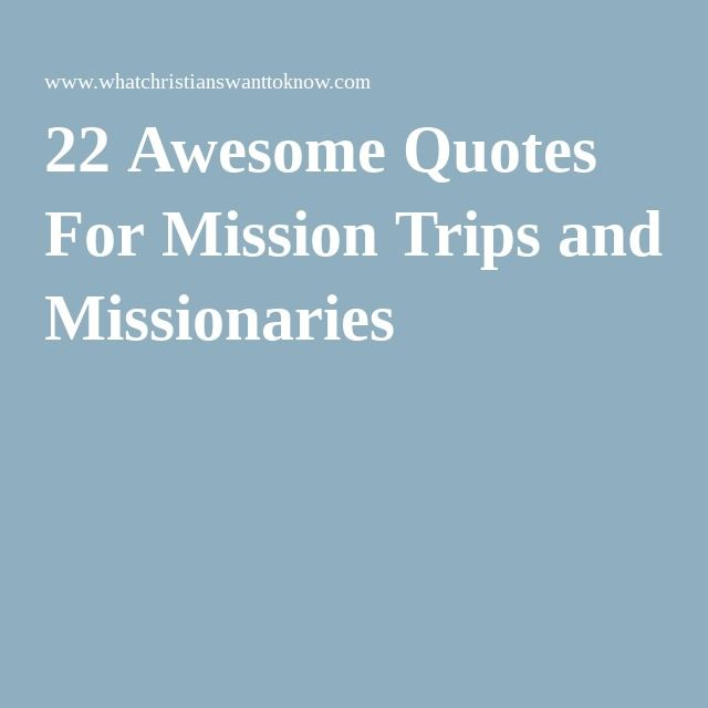 Mission Trip Quotes: The 25+ Best Mission Trips Ideas On Pinterest