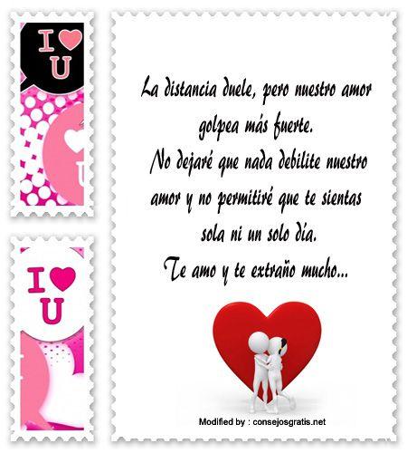 frases y mensajes románticos,enviar originales mensajes de amor:  http://www.consejosgratis.net/bonitas-frases-de-amor-para-mi-pareja-que-esta-lejos/