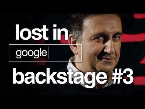 Lost in Google - Backstage - Ep.3