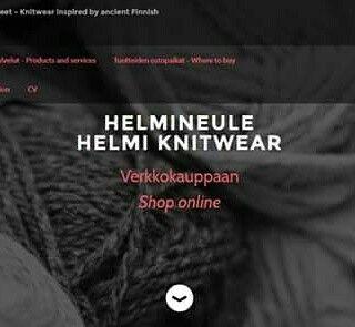 Uudet #kotisivut: www.helmineule.com! - New #homepage: www.helmineule.com! #nettisivut #Helmineule #websites #weebly #HelmiKnitwear