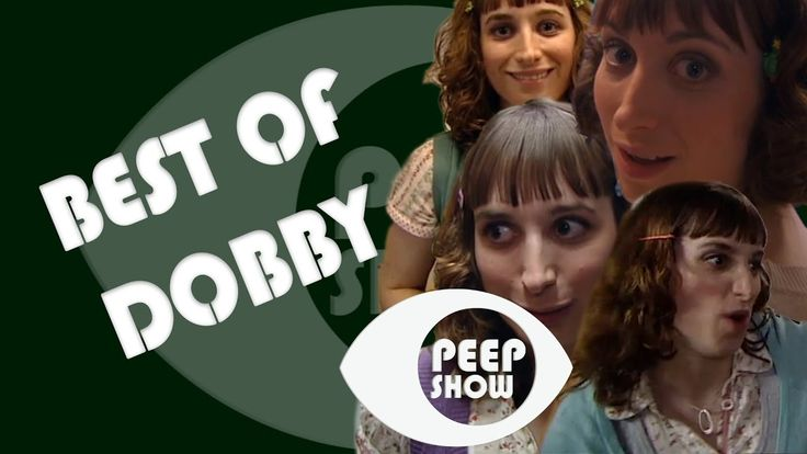 Best of Dobby - Peep Show
