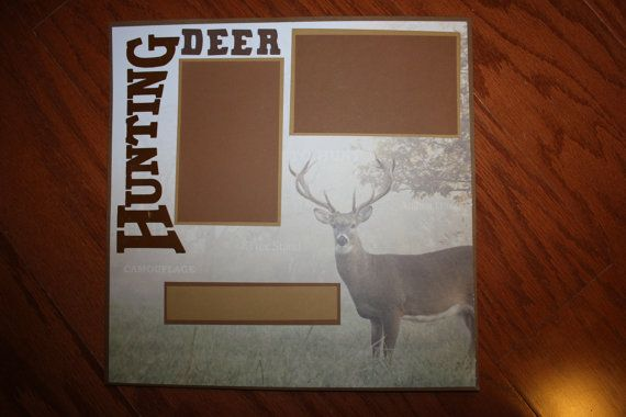 12 x 12 DEER HUNTING premade scrapbook by creationsbycindyg